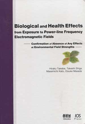 Biological and Health Effects from Exposure to Power-Line Frequency