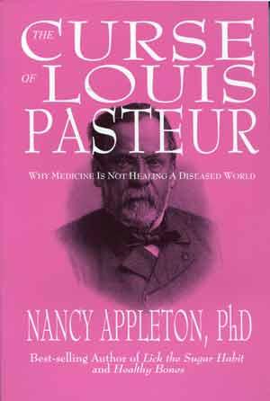 The Curse of Louis Pasteur