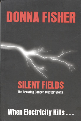 Silent Fields: The Growing Cancer Cluster Story