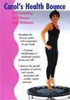 Carol's Health Bounce DVD