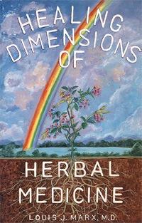 Healing Dimensions of <br>Herbal Medicine