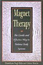Magnet Therapy: The Gentle and Effective Way to Balance Body Systems