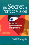 The Secret of Perfect Vision