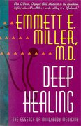 Deep Healing: The Essence of Mind-Body Medicine
