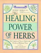 The Healing Power of Herbs (2nd edition)