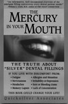 The Mercury In Your Mouth