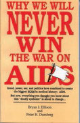 Why We Will Never Win The War on Aids